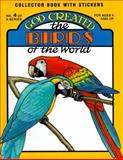 God Created the Birds of the World, Earl Snellenberger, 0890511527