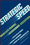 Strategic Speed, Jocelyn R. Davis and Henry M. Frechette, 1422131521