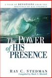 The Power of His Presence, Ray C. Stedman, 1572931523