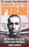 Running with the Firm, James Bannon, 0091951526
