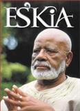 Es'kia : Es'kia Mphahlele on Education, African Humanism and Culture, Social Consciousness, Literary Appreciation, Mphahlele, Es'kia, 0795701527