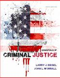 Essentials of Criminal Justice, Siegel, Larry J. and Worrall, John L., 1285441524