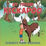 My Friend Kickapoo, Elisabeth Rigon Dalcanale, 1477291520
