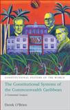 Constitutional Systems of the Commonwealth Caribbean, Derek O'Brien, 184946152X