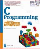 C Programming for the Absolute Beginner 9781931841528