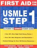 First Aid for the USMLE Step 1, Bhushan, Vikas and Le, Tao, 007138152X