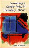 Developing a Gender Policy in Secondary Schools, Rudduck, Jean, 0335191525