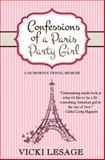 Confessions of a Paris Party Girl, Vicki Lesage, 1494701529