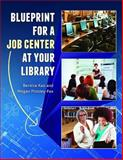 Blueprint for a Job Center at Your Library, Bernice Kao and Megan Pittsley, 1610691520