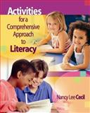Activities for a Comprehensive Program in Literacy, Cecil, Nancy Lee, 1890871524