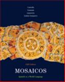 Mosaicos : Spanish as a World Language, Castells, Matilde Olivella and Guzmán, Elizabeth E., 0135001536
