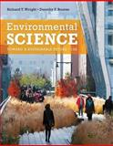 Environmental Science : Toward a Sustainable Future, Wright, Richard T. and Boorse, Dorothy F., 0321811534