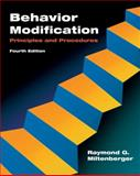 Behavior Modification : Principles and Procedures, Miltenberger, Raymond G., 0495091537