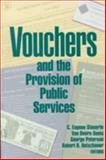 Vouchers and the Provision of Public Services 9780815781530