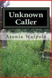Unknown Caller, Atonia Walpole, 1500521531
