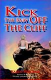 Kick the Baby off the Cliff, Karen Wourms, 1593521537