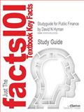 Outlines and Highlights for Public Finance by David N Hyman, Isbn : 9780538754460, Cram101 Textbook Reviews Staff, 1618121537