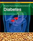 Bioactive Food As Dietary Interventions for Diabetes : Bioactive Foods in Chronic Disease States, , 0123971535
