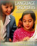 Language Disorders : A Functional Approach to Assessment and Intervention, Owens, Robert E., 0205381537