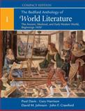 The Bedford Anthology of World Literature : The Ancient, Medieval, and Early Modern World, Beginnings-1650, Davis, Paul and Harrison, Gary, 0312441533
