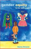 Gender Equity in the Early Years, Browne, Naima, 0335211534