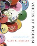 Voices of Wisdom : A Multicultural Philosophy Reader, Kessler, Gary E., 0495601535