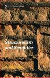 Structuralism and Semiotics, Hawkes, Terence, 0415321530