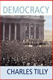 Democracy, Tilly, Charles, 0521701538