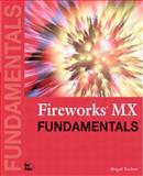 Fireworks MX Fundamentals, Rudner, Abigail, 0735711534