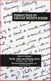 Perspectives on College Student Suicide, Rickgarn, Ralph L., 0895031531