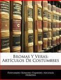 Bromas y Veras, Fernando Romero Fajardo and Nicolás Heredia, 1144341531