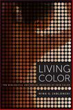 Living Color, Nina G. Jablonski, 0520251539