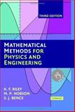 Mathematical Methods for Physics and Engineering : A Comprehensive Guide, Riley, K. F. and Hobson, M. P., 0521861535