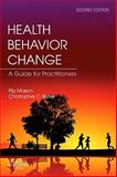 Health Behavior Change, Mason, Pip and Rollnick, Stephen, 0702031534