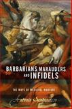 Barbarians, Marauders, and Infidels, Antonio Santosuosso, 0813391539