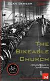 The Bikeable Church, Sean Benesh, 1479121533