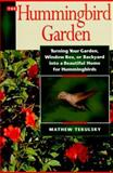 The Hummingbird Garden 9781558321533