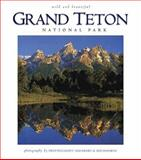 Grand Teton Wild and Beautiful, photography by Henry H. Holdsworth, photography by Fred Pflughoft, 1560371536