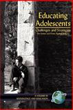 Educating Adolescents : Challenges and Strategies, Pajares, Frank and Urdan, Timothy C., 1593111533
