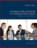 Human Relations in Organizations : Applications and Skill Building, Lussier, Robert N., 0073381535