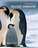Foundations of College Chemistry, Hein, Morris and Arena, Susan, 0471741531