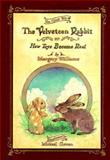 The Velveteen Rabbit, Margery Williams and Michael Green, 0894711539