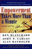 Empowerment Takes More Than a Minute, Ken Blanchard and John P. Carlos, 1576751538