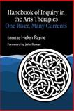 Handbook of Inquiry in the Arts Therapies : One River, Many Currents, , 1853021539