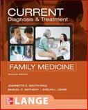 Current Diagnosis and Treatment in Family Medicine, Matheny, Samuel C. and Lewis, Evelyn L., 0071461531