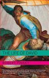 The Life of David, Robert Pinsky, 0805211535