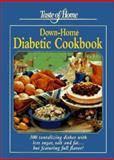 Taste of Home's Down-Home Diabetic Cookbook, Reiman Publications Staff, 0898211530