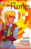 Into the Flames (Grover Cleveland Academy, #1), Jessie Sanders, 1475071531
