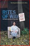 Rites of Way : The Politics and Poetics of Public Space, , 1554581532