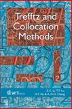 Trefftz and Collocation Methods, Li, Zi-Cai and Lu, Tzon-Tzer, 1845641531